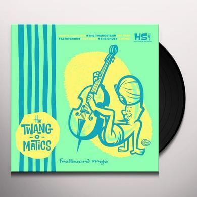 The Twang-O-Matics FRETBOARD MOJO Vinyl Record