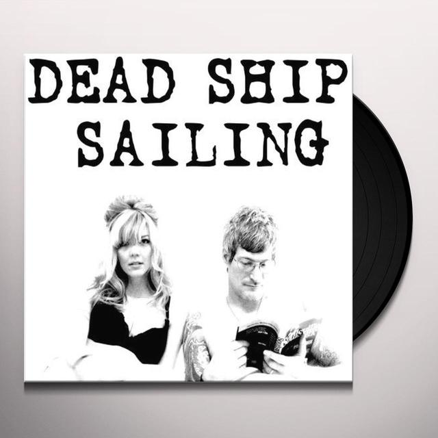 DEAD SHIP SAILING Vinyl Record