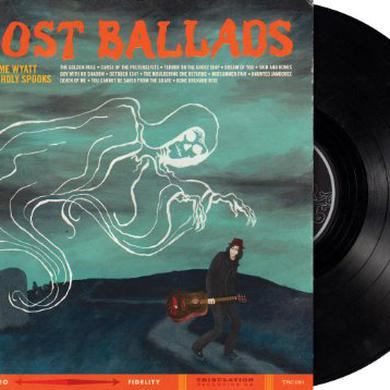 Lonesome Wyatt & The Holy Spooks GHOST BALLADS (VINYL LP) Vinyl Record