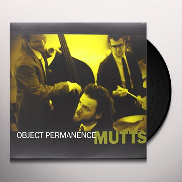 Mutts OBJECT PERMANENCE Vinyl Record