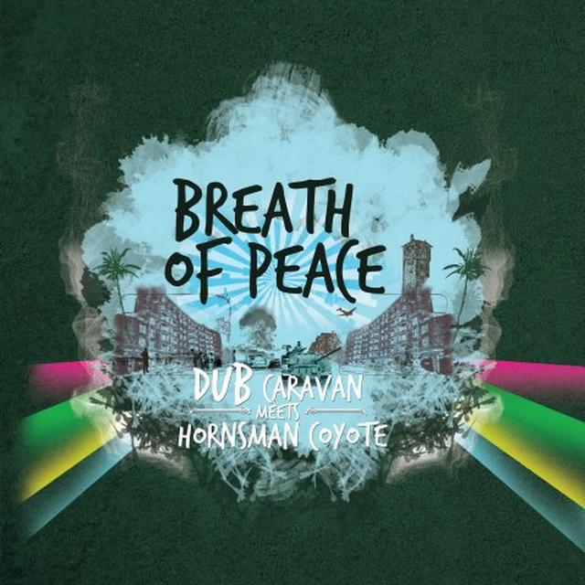 BREATH OF PEACE (DUB CARAVAN MEETS HORNSMAN COYOTE Vinyl Record