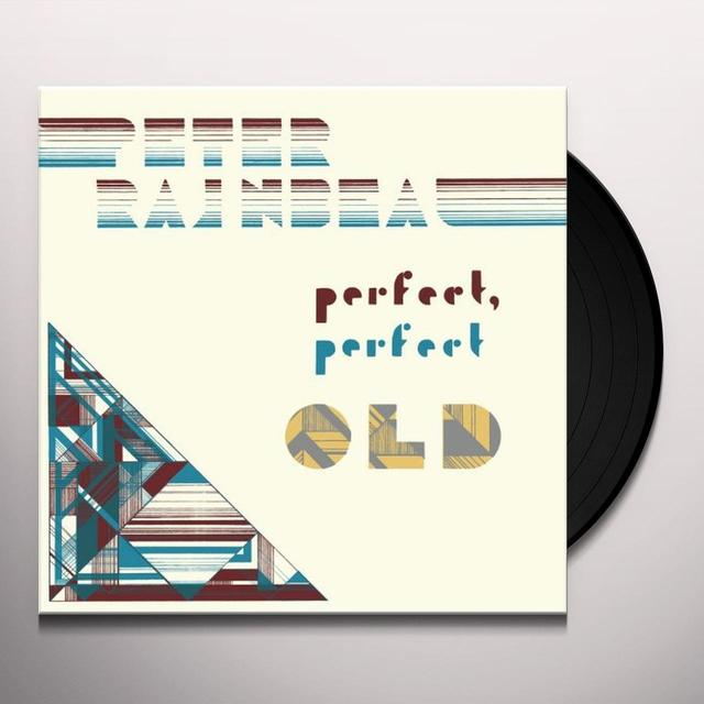 Peter Rainbeau PERFECT PERFECT OLD Vinyl Record