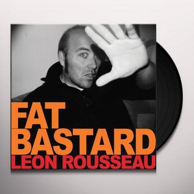 Leon Rousseau FAT BASTARD Vinyl Record