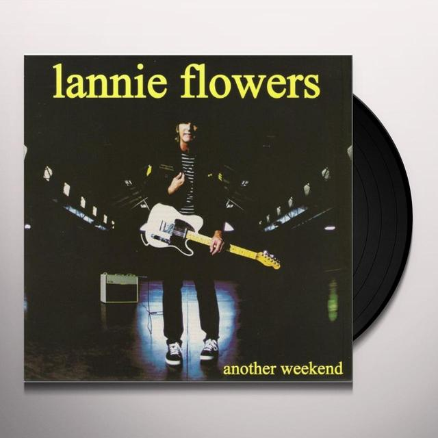 Lannie Flowers ANOTHER WEEKEND Vinyl Record