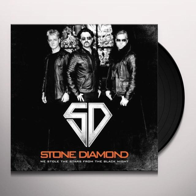 Stone Diamond WE STOLE THE STARS FROM THE BLACK NIGHT Vinyl Record
