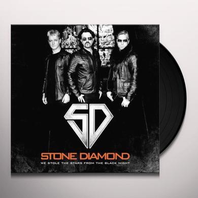 Stone Diamond WE STOLE THE STARS FROM THE BLACK NIGHT Vinyl Record