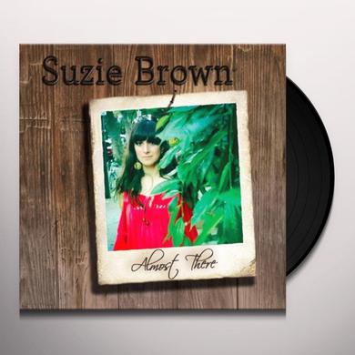 Suzie Brown ALMOST THERE Vinyl Record