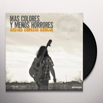 Abdias Ernesto Garcia MAS COLORES Y MENOS HORRORES Vinyl Record