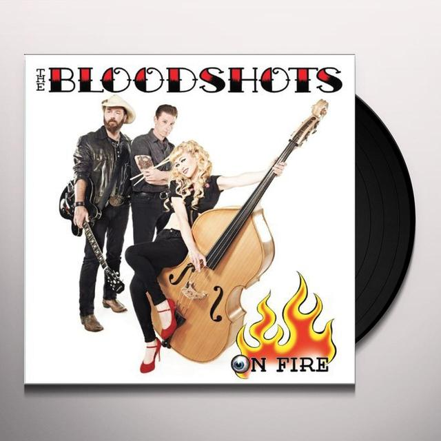 Bloodshots ON FIRE Vinyl Record