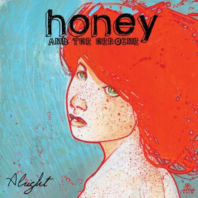 Honey & The Heroine ALRIGHT Vinyl Record