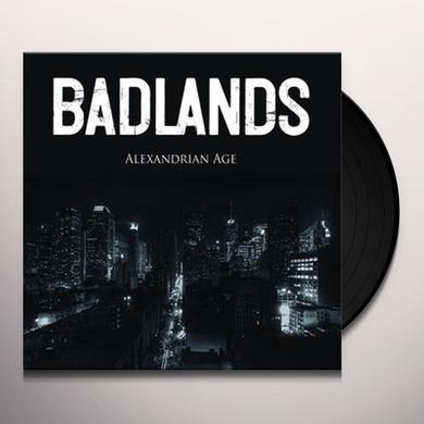 Badlands ALEXANDRIAN AGE Vinyl Record