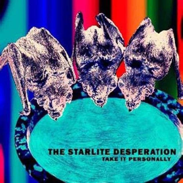 Starlite Desperation TAKE IT PERSONALLY Vinyl Record