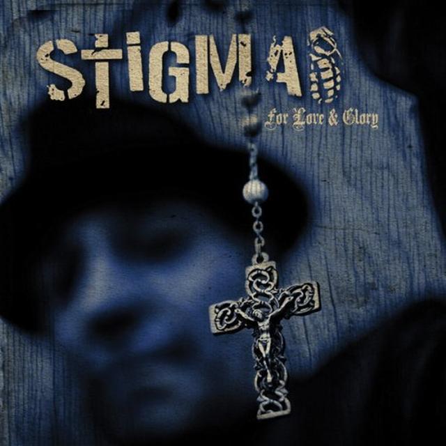 Stigma FOR LOVE & GLORY Vinyl Record