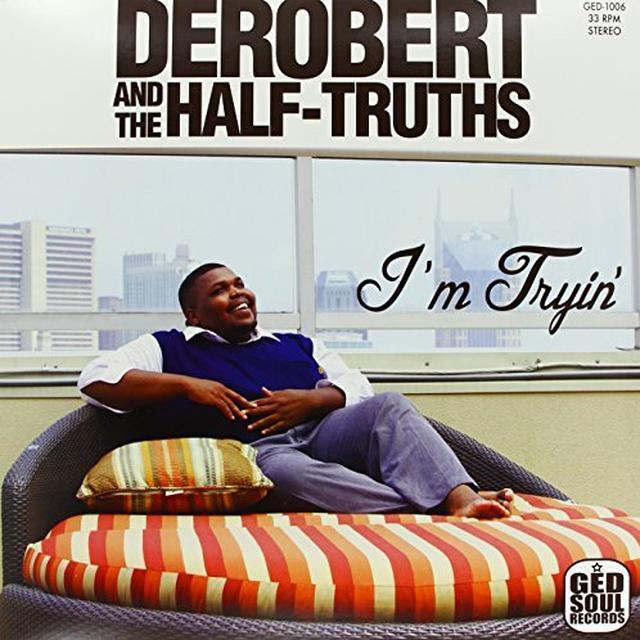 DeRobert & The Half-Truths I'M TRYIN Vinyl Record
