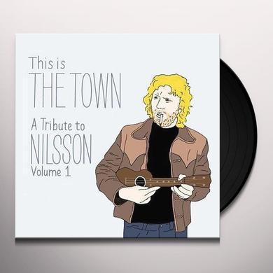 THIS IS THE TOWN: TRIBUTE TO NILSSON 1 / VARIOUS Vinyl Record