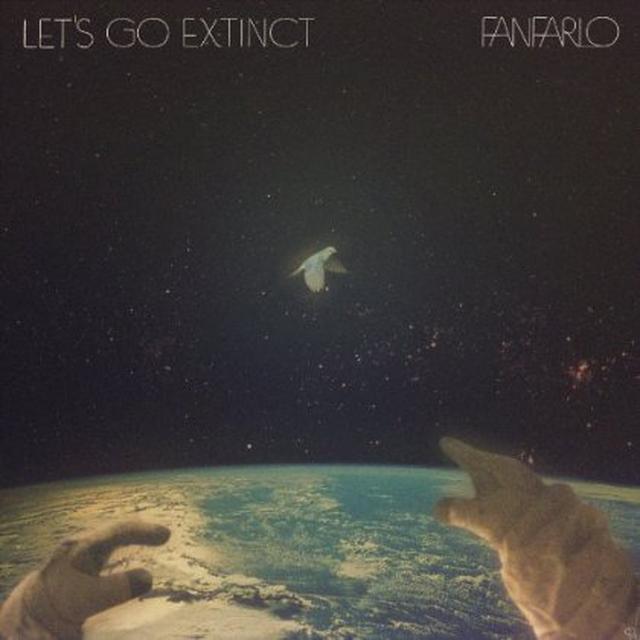 Fanfario LET'S GO EXTINCT Vinyl Record