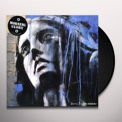 Morning Glory BORN TO DECEMBER Vinyl Record