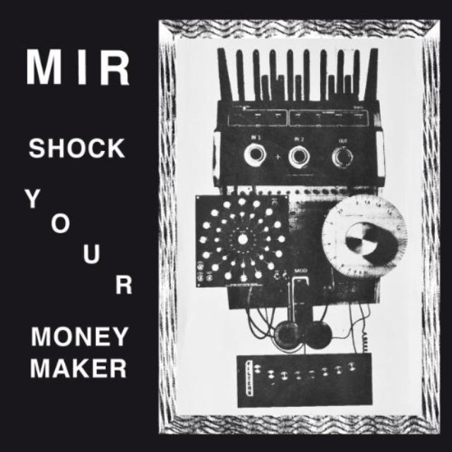 Mir SHAKE YOUR MONEY MAKER Vinyl Record