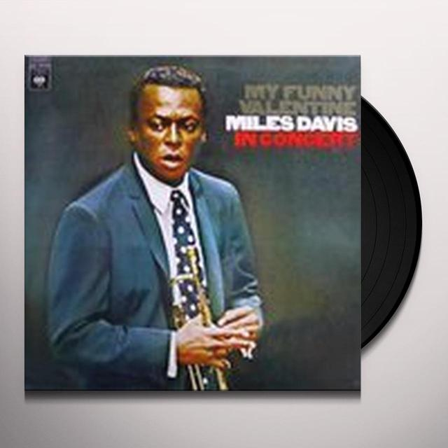 Miles Davis MY FUNNY VALENTINE: IN CONCERT Vinyl Record - Limited Edition, 180 Gram Pressing