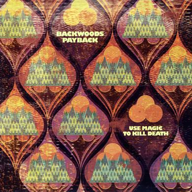 Backwoods Payback USE MAGIC TO KILL DEATH Vinyl Record