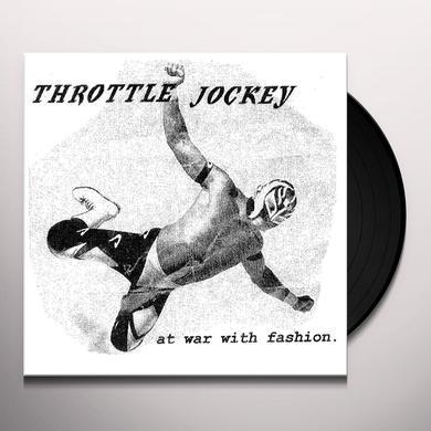 Throttle Jockey AT WAR WITH FASHION Vinyl Record