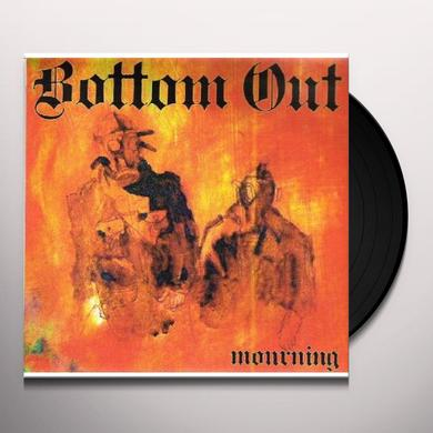 Bottom Out MOURNING Vinyl Record