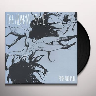 Human Value PUSH & PULL Vinyl Record