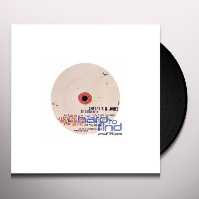 Chelonis R Jones LE BATEAU IVRE Vinyl Record