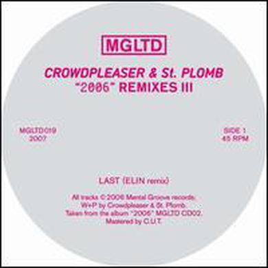 Crowdpleaser & St-Plomb 2006 REMIXES III Vinyl Record