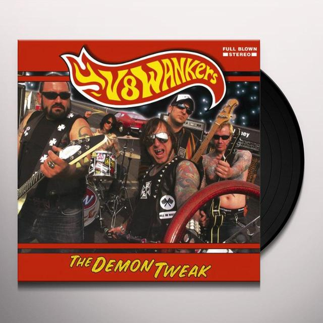 V8 Wankers DEMON TWEAK Vinyl Record