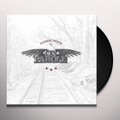 On Parole CLASSIC NOISE Vinyl Record