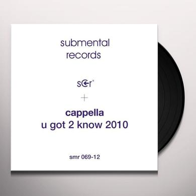 Cappella U GOT 2 KNOW 2010 Vinyl Record