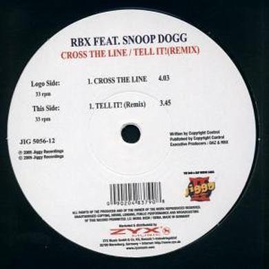 Rbx CROSS THE LINE/TELL IT REMI Vinyl Record