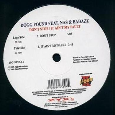 Tha Dogg Pound DONT STOP/IT AINT MY FAULT Vinyl Record
