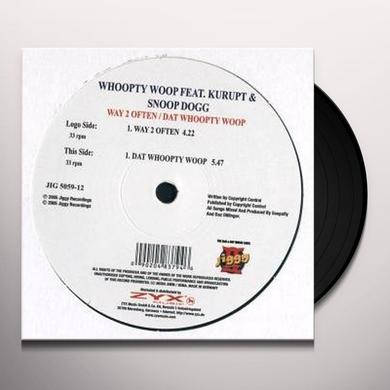 Whoopty Woop WAY TO OFTEN/DAT WHOOPTY WOO Vinyl Record