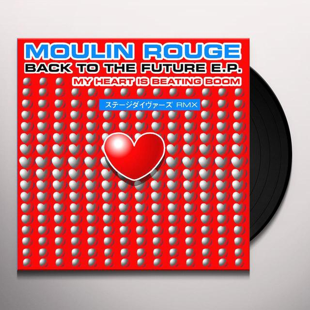 Moulin Rouge BACK TO THE FUTURE EP Vinyl Record