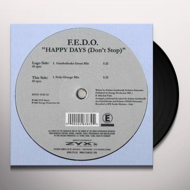 F.E.D.O. HAPPY DAYS (DONT STOP) Vinyl Record