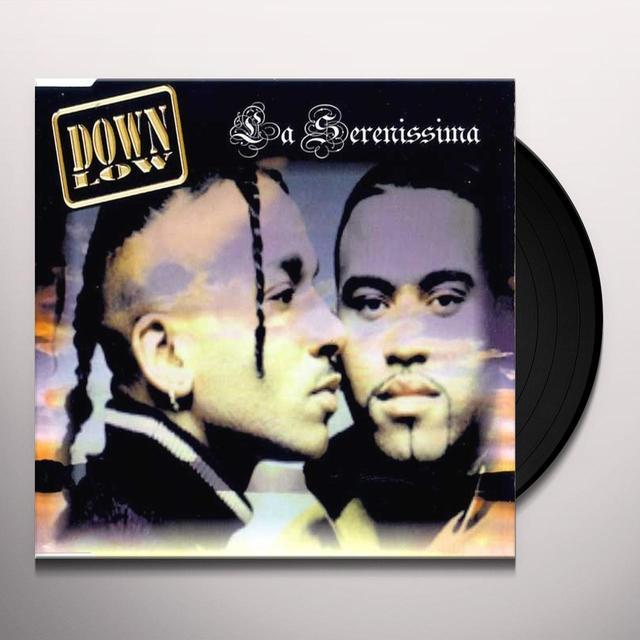 Down Low LA SERENISSIMA Vinyl Record