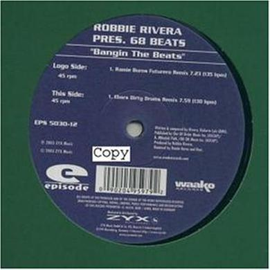 Robbie Rivera BANGIN THE BEATS Vinyl Record