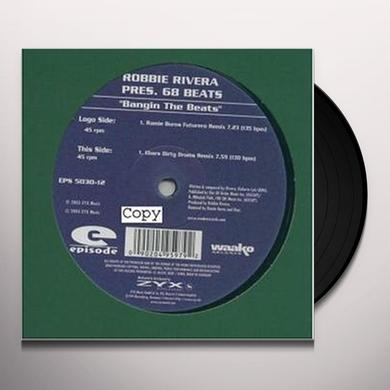 Robbie Rivera BANGIN THE BEATS Vinyl Record
