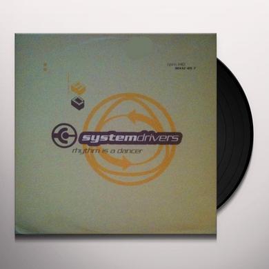 System Drivers RHYTHM IS A DANCER Vinyl Record