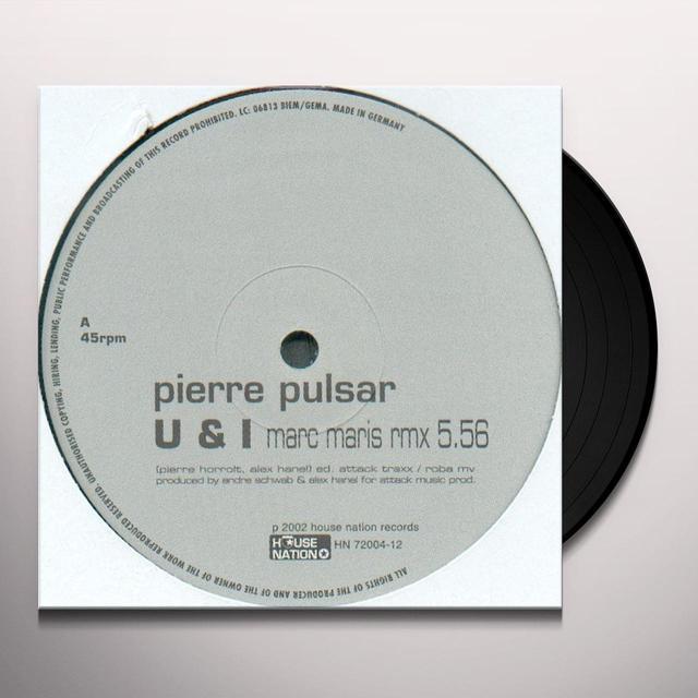 Pierre Pulsar U & I Vinyl Record