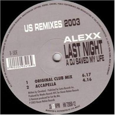 Alexx LAST NIGHT A DJ SAVED MY LIFE Vinyl Record