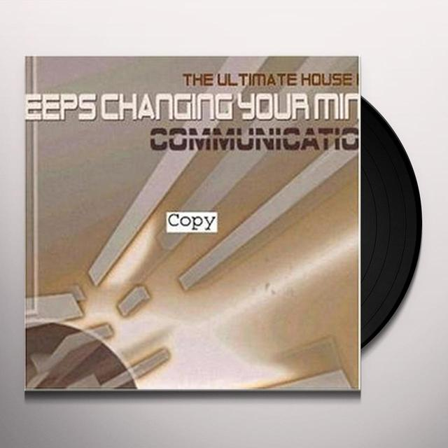 Communication WHO KEEPS CHANGING YOUR MIND Vinyl Record