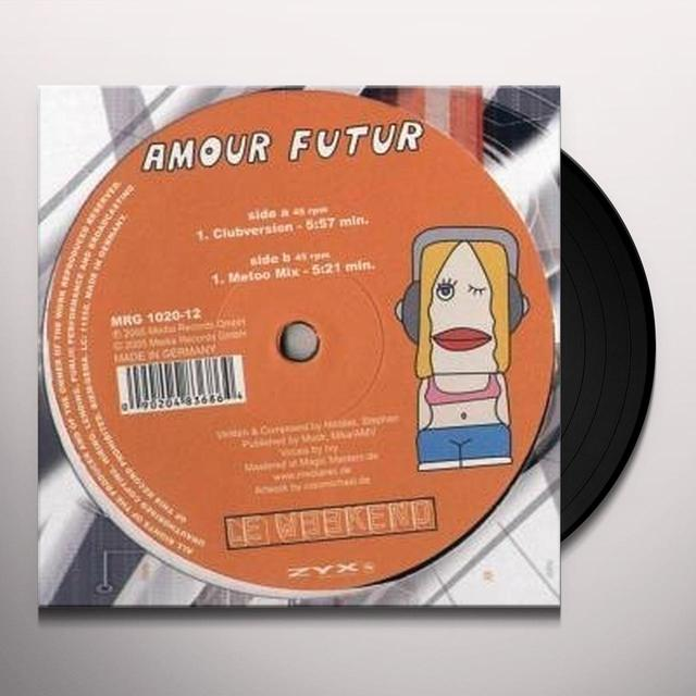 Le Weekend AMOUR FUTUR Vinyl Record