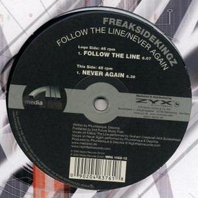 Freaksidekingz FOLLOW THE LINE/NEVER AGAIN Vinyl Record