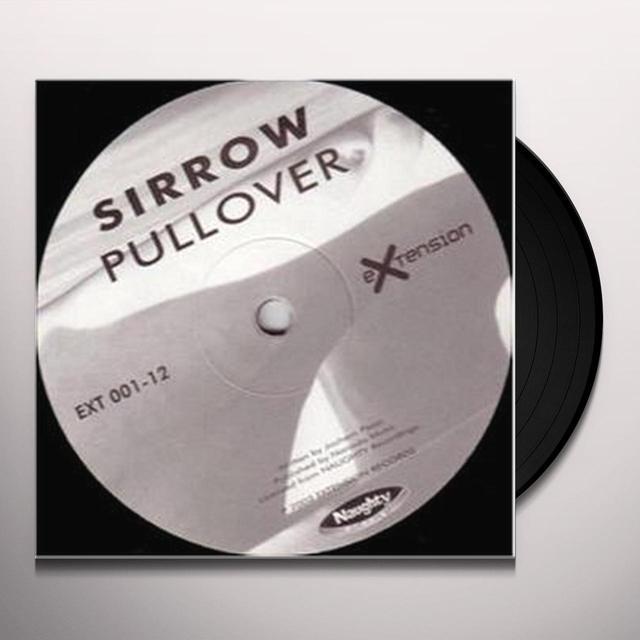 Sirrow PULLOVER Vinyl Record