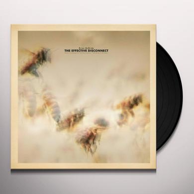 Brian Mcbride EFFECTIVE DISCONNECT Vinyl Record