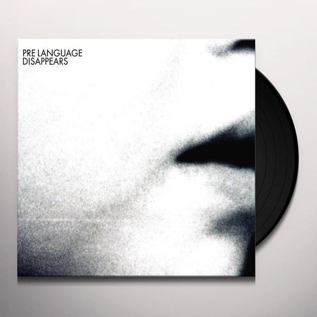 Disappears PRE LANGUAGE (Vinyl)