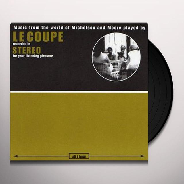 Le Coupe ALL I HEAR Vinyl Record